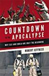 Countdown to the Apocalypse: Why ISIS and Ebola Are Only the Beginning -  Robert Jeffress