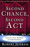Second Chance, Second Act: Turning Your Messes into Successes -  Robert Jeffress