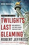 Twilight's Last Gleaming -  Robert Jeffress
