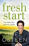 Fresh Start: The New You Begins Today -  Joel Osteen
