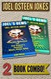 JOEL OSTEEN JOKES - 2 Book Combo: 2 Hilarious Collections of Joel Osteen Jokes -  Joel Osteen