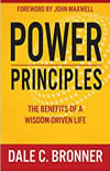 Power Principles: The Benefits of a Wisdom-Driven Life -  Dale Bronner