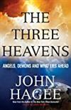 The Three Heavens: Angels, Demons and What Lies Ahead -  John Hagee
