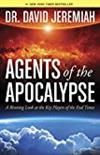Agents of the Apocalypse: A Riveting Look at the Key Players of the End Times -  Dr. David Jeremiah