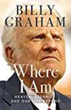 Where I Am: Heaven, Eternity, and Our Life Beyond -  Franklin Graham